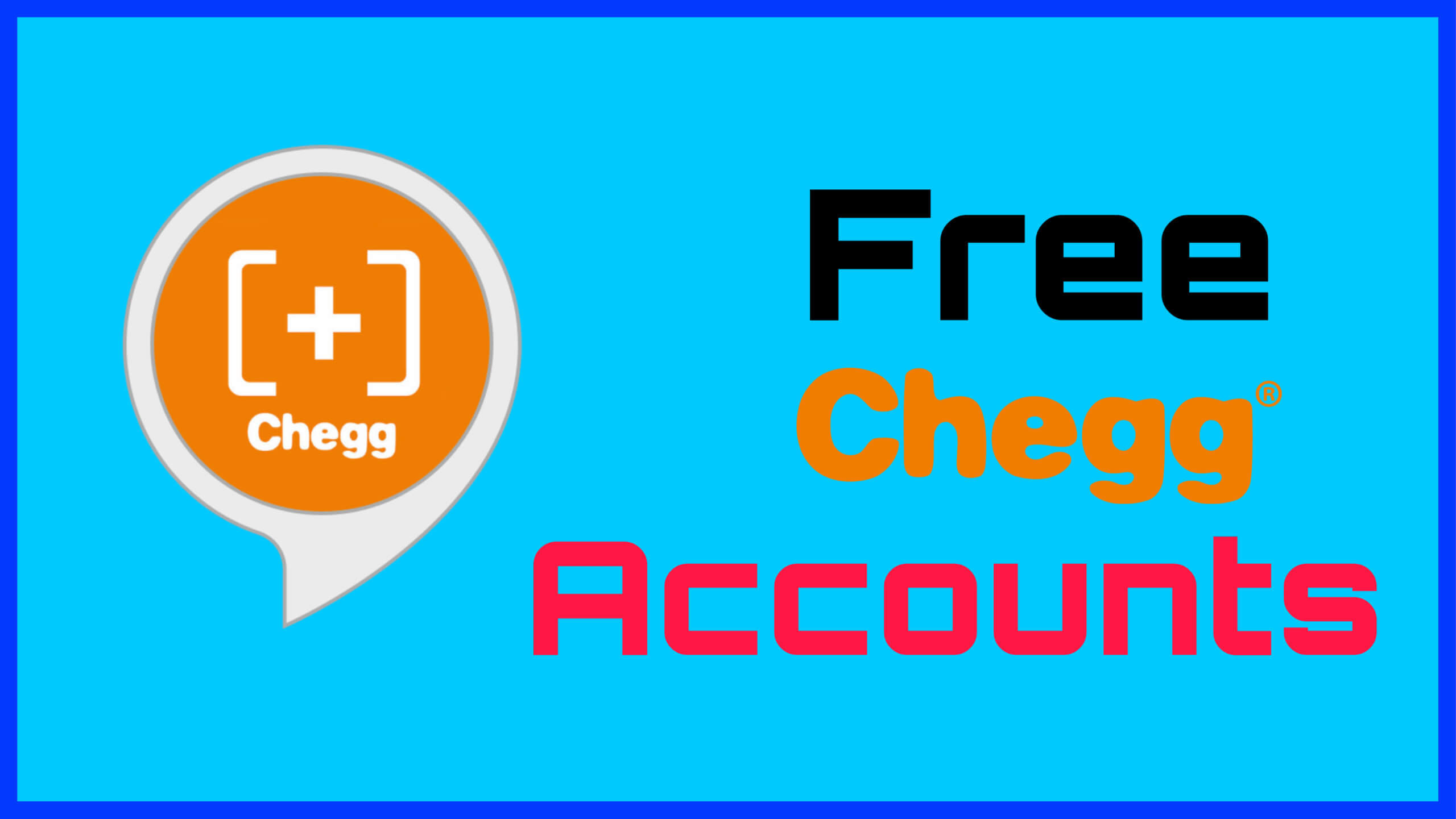 (Working) 50+ FREE Chegg Accounts & Password [SEPT 2021]