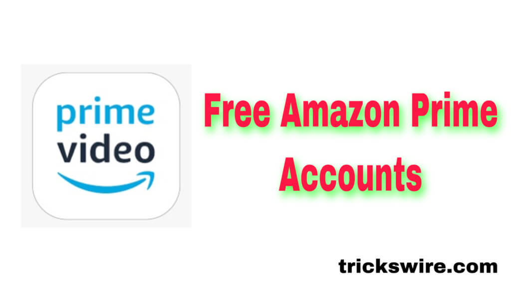 Free Amazon Prime Video Accounts