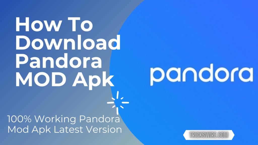Pandora one mod apk