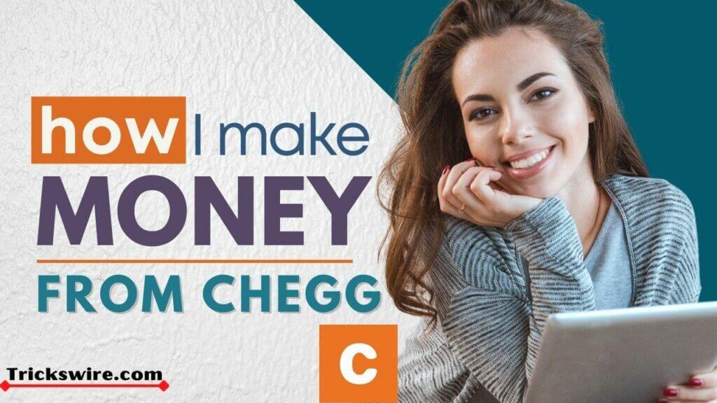Earn money from Chegg
